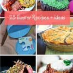 23 Easter Recipes and Ideas