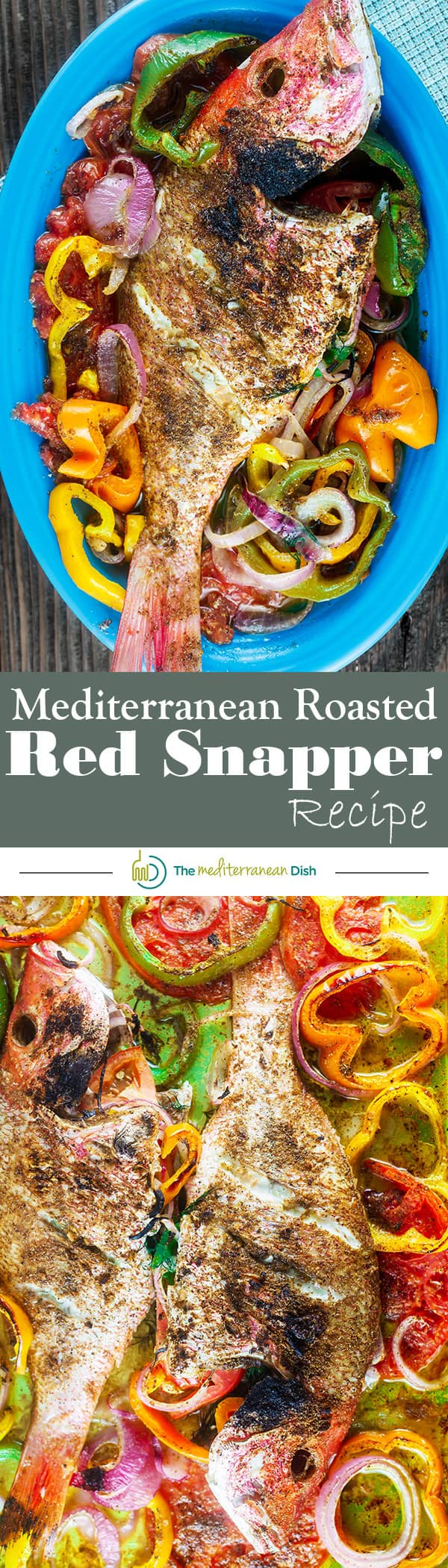Mediterranean Whole Roasted Red Snapper with Garlic and Bell Peppers | The Mediterranean Dish. An easy recipe your family will love! Whole snapper stuffed with fresh garlic, dill, bell peppers, tomatoes and onions and roasted to perfection. Add a salad or a quick rice and you're good to go! Ready in 30 minutes!
