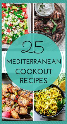 25 Mediterranean Recipes for Your Cookout Menu!