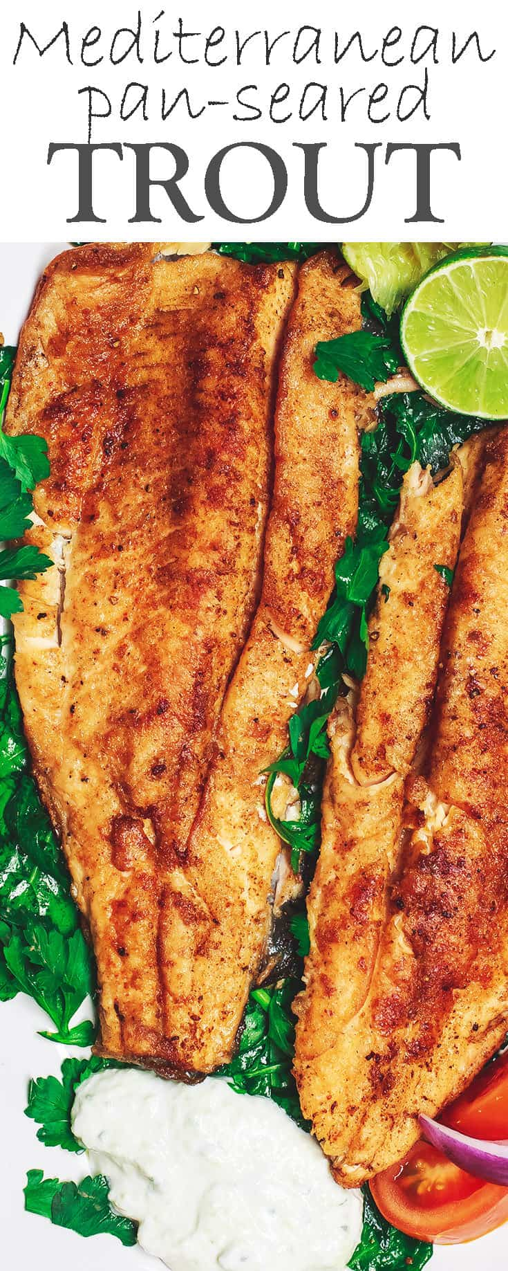 Easy Pan Seared Trout Recipe The Mediterranean Dish