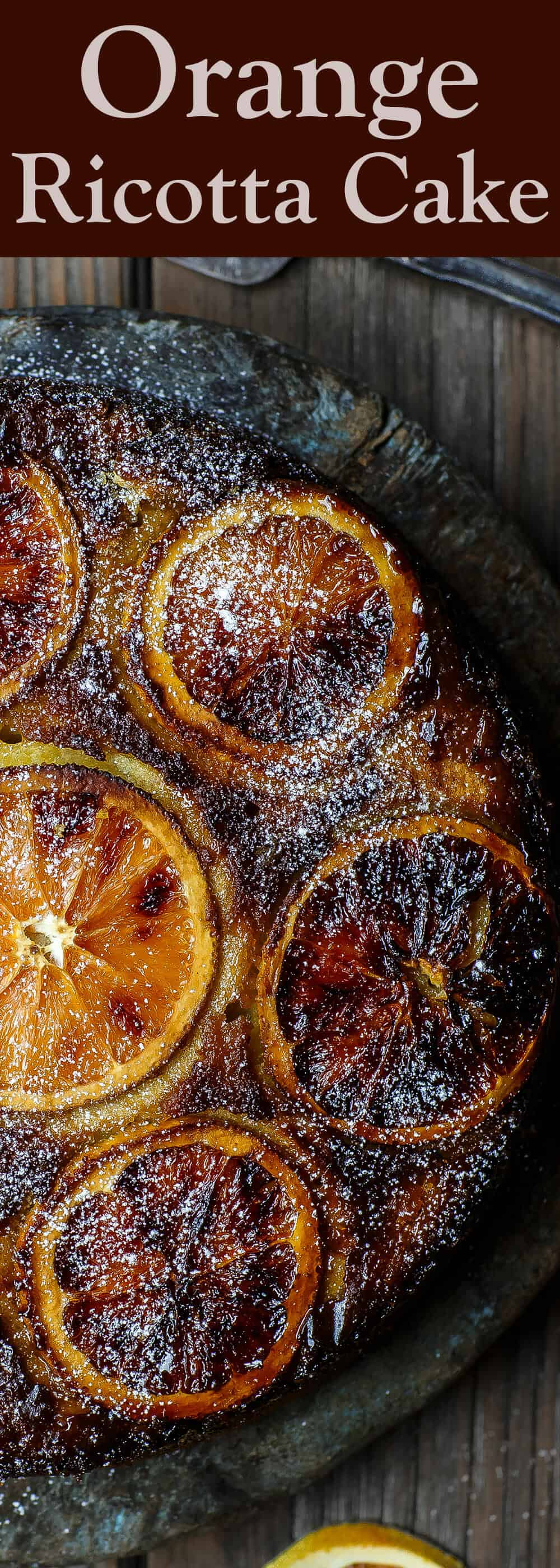 Lighter Orange Ricotta Cake | The Mediterranean Dish. Healthier ricotta cake with olive oil and part-skim ricotta cheese. Think upside down cake with beautiful oranges and a crusty caramel-like topping. Recipe on TheMediterraneanDish.com #oliveoilcake #ricottacake #healthydessert #cake