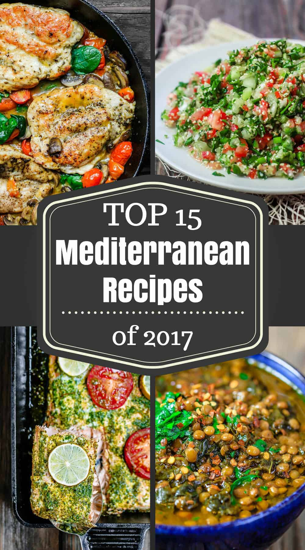 Top 15 Mediterranean Recipes of 2017 | The Mediterranean Dish. If you're looking for amazing Mediterranean recipes and Mediterranean diet foods, this list of 15 recipes is a great place to start. Fool-proof recipes that have been tried by millions of people! From tabouli, to falafel, easy Italian chicken, Greek chicken and fish recipes, lamb and more! There is something for everyone. See them all on TheMediterraneanDish.com #mediterraneanrecipes #mediterraneandiet #mediterraneanfood #mediterraneansalad #kebab #lentils #tabouli