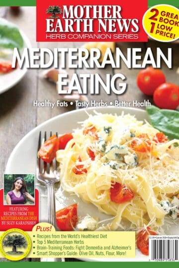 Mediterranean Eating | Special Magazine Issue on the Mediterranean diet and Mediterranean lifestyle. Great Mediterranean recipes; the Mediterranean diet pyramid; living the Mediterranean lifestyle; how to buy olive oil and more!