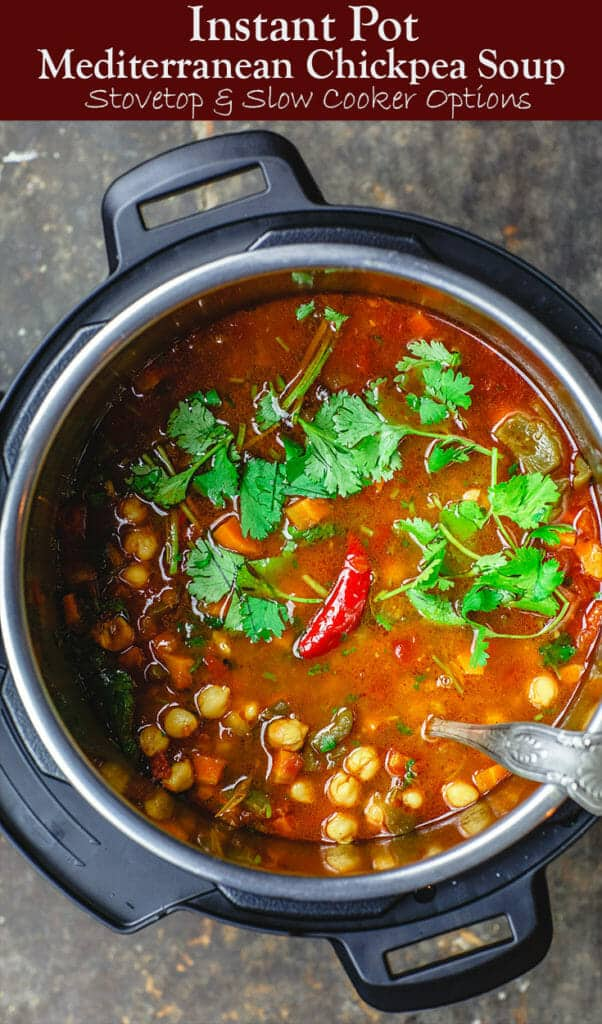 Easy Chickpea Instant Pot Soup   The Mediterranean Dish. Mediterranean style chickpea soup, with vegetables, fresh herbs, and great spices. You can make this in minutes in the Instant Pot, or see stovetop and slow cooker instructions. Great for make ahead and meal prep. #chickpeasoup #chickpearecipe #instantpotsoup #instantpotrecipe #instantpot #slowcooker #mediterraneandiet #veganrecipe #glutenfree #lowcarb