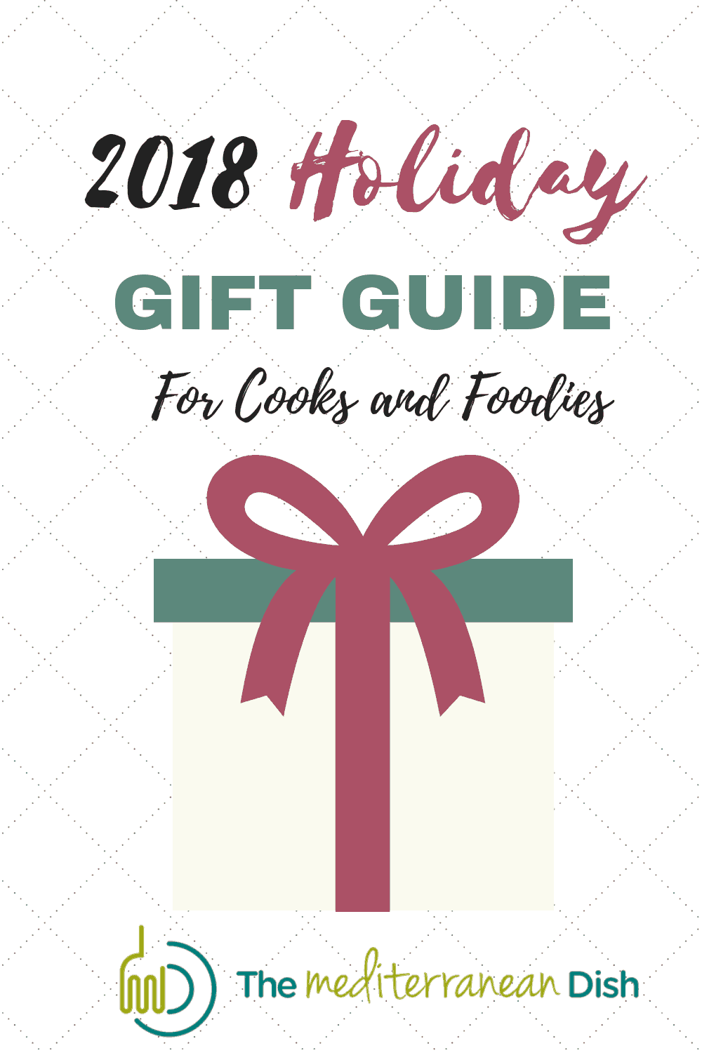 Holiday Gift Guide For Cooks and Foodies From The Mediterranean Dish