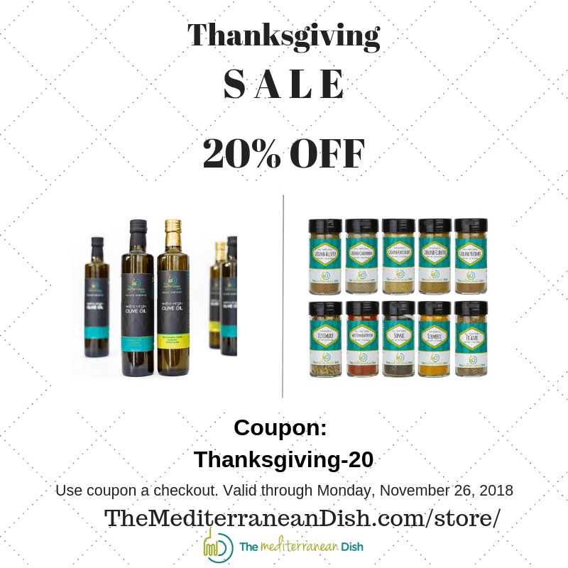 Thanksgiving sale at The Mediterranean Dish. Use coupon code Thansgiving-20 to get 20% off all items in our online store. Valid through Monday, November 26, 2018