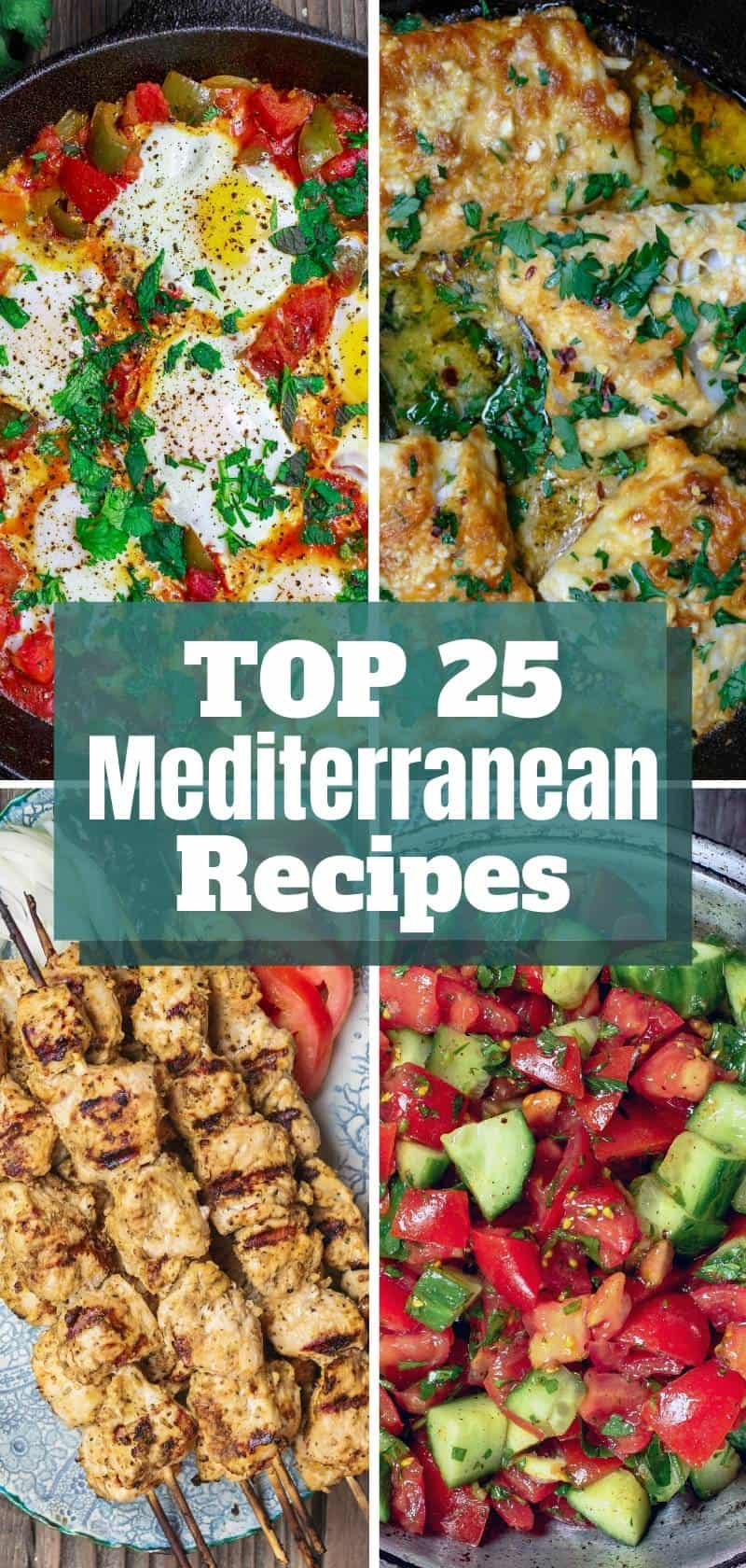 top 25 Mediterranean recipes collage of photos