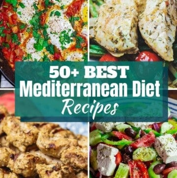 a collage of 4 Mediterranean food pictures with text 50+ Mediterranean Diet Recipes
