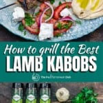 pinable image for how to grill the best lamb kabobs